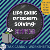 Life Skills Problem Solving: Shopping
