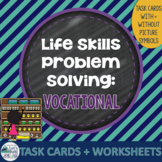 Life Skills Problem Solving: Vocational