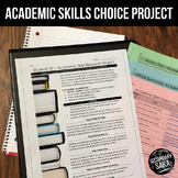 Academic Skills Choice Project: Becoming Better Students