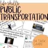 Public Transportation Etiquette Task Cards - Life Skills