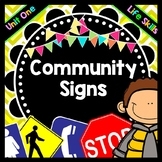 Life Skills - Reading - Community / Safety Signs - Special Education - Unit 1
