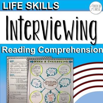 Life Skills Reading Comprehension Interviewing