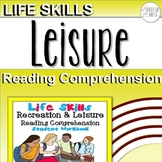 Life Skills Reading Comprehension: Recreation & Leisure