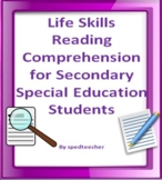 Life Skills Reading Comprehension for Secondary Special Ed
