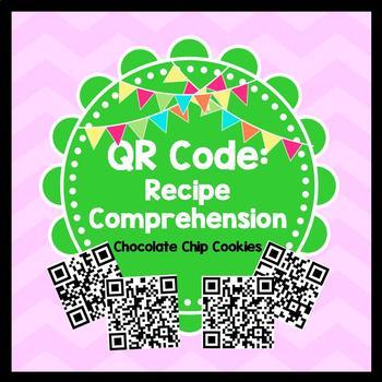 Life Skills Reading - Cookies Recipe Comprehension. QR Cod