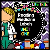 Life Skills - Special Education - Medicine Labels - Reading - Writing - Unit 1
