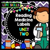 Life Skills - Special Education - Medicine Labels - Reading - Writing - Unit 2