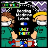 Life Skills - Special Education - Medicine Labels - Reading - Writing - Unit 3