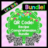 Life Skills Reading - QR Code Recipe Comprehension BUNDLE