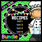 Life Skills Reading Recipe Comprehension - BUNDLE!!!!! Units 1, 2, 3, and 4!!!