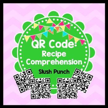 Life Skills Reading - Slush Punch Recipe Comprehension. QR Code Edition!