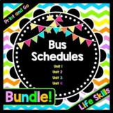 Life Skills Reading, Time and Math: Bus Schedule BUNDLE!