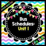 Life Skills Reading, Time and Math: Bus Schedule Vocabulary - Unit 1