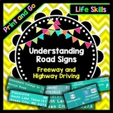 Life Skills Reading, Writing, + Math: Understanding Signs on the Road