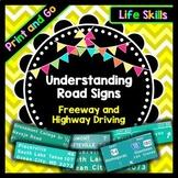 Life Skills - Road Signs - Freeway Signs - Reading - Writing - Math - Cars