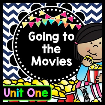 Life Skills Reading, Writing, Money, and Math: Going to the Movies UNIT ONE