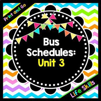 Life Skills Reading, Time and Math: Bus Schedules - Unit 3