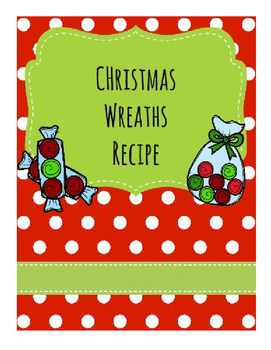 Life Skills Reading and Writing: Christmas + Holiday Recipes, Wreaths