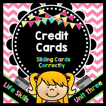 Life Skills Reading and Writing: Credit + Debit Cards - Unit 3