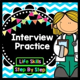 Life Skills Reading and Writing For Jobs: Interview Practice
