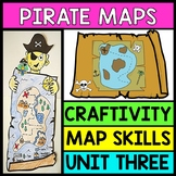 Life Skills Reading and Writing: Pirate Maps Craftivity Unit 3