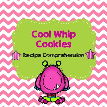 Life Skills Reading and Writing: Recipes - Cool Whip Cookies