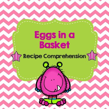 Life Skills Reading and Writing: Recipes - Eggs in a Basket