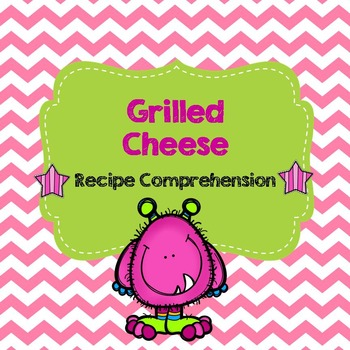 Life Skills Reading and Writing: Recipes - Grilled Cheese
