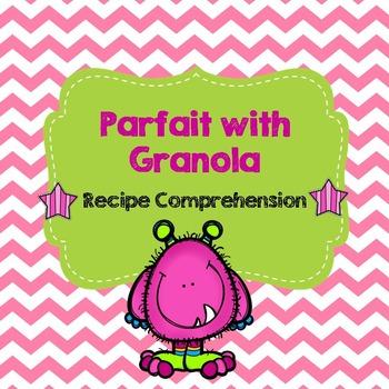 Life Skills Reading and Writing: Recipes - Parfait with Granola