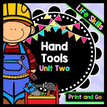 Life Skills Reading and Writing: Using Hand Tools at Home Unit 2