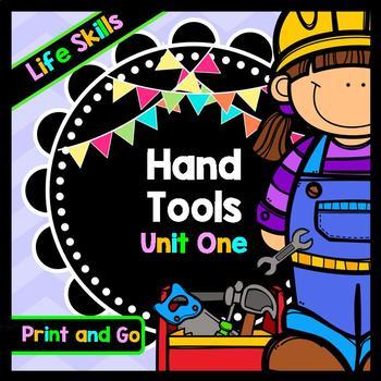 Life Skills Reading and Writing: Using Hand Tools at Home Unit 1
