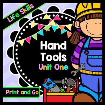Life Skills Reading and Writing: Using Hand Tools at Home Unit 1