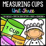 Life Skills - Real World Math - Measuring Cups - Recipes - Cooking - Unit Three