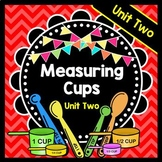 Life Skills Real World Math: Measuring Cups, Recipes, and Cooking. Unit 2
