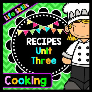 Life Skills Reading: Recipe Comprehension, UNIT THREE