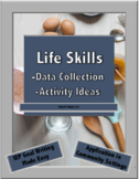 Life Skills: Data Collection and Activity Ideas