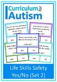 Life Skills Safety 'Is this Safe?' Scenarios Autism Classr