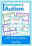 Life Skills Safety 'Is this Safe?' Scenarios Autism