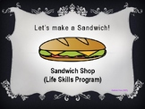 Life Skills Sandwich Shop