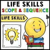 Life Skills - Scope and Sequence - Pacing Guide - FREEBIE - Life Skills