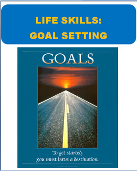 Life Skills-Learning to Set Goals to Assist You in Finding a Direction in Life