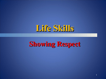 Mastering Life Skills for Students - Showing Respect