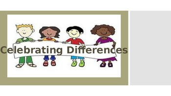 Life Skills/Social Skills:(Primary Lesson) Diversity, Celebrating Differences