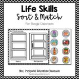 Life Skills Sort & Match for Google Classroom