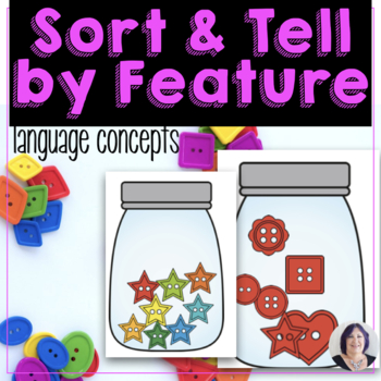 Language of Life Skills Sort and Tell by Feature for Speech Therapy