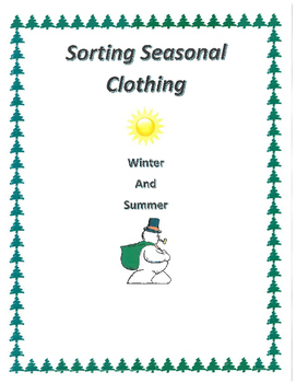 Life Skills Sorting Clothes to the Season
