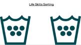 Life Skills Sorting: Google Classroom/Google Slides