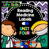 Life Skills - Special Education - Medicine Labels - Reading - Writing - Unit 4
