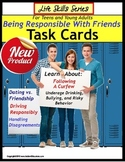 Life Skills Special Education Task Cards BEING RESPONSIBLE WITH FRIENDS