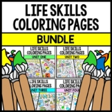 Life Skills - Special Education - Coloring Pages - Print & Go Bundle
